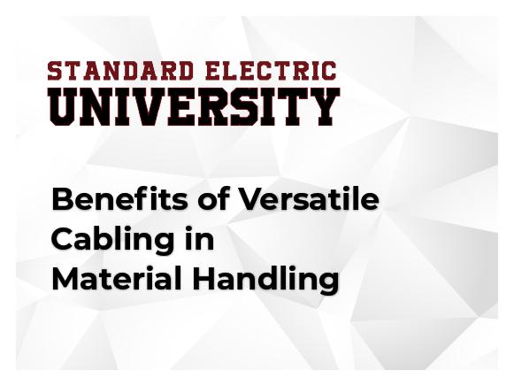 Benefits of Versatile Cabling in Material Handling