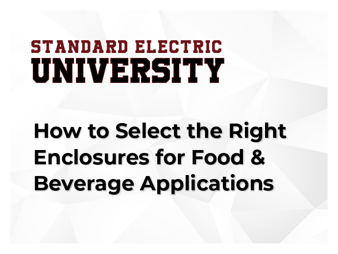 How to Select the Right Enclosures for Food & Beverage Applications