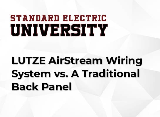 LUTZE AirStream Wiring System vs. A Traditional Back Panel